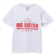 Big Sister princess of friggen everything t-shirt