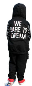 We are young we dare to dream infant, toddler and kid's set includes long sleeve tee, hoody and pant, with front and back print.