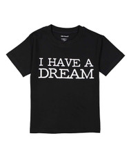 I have a dream baby, toddler and kid's tee