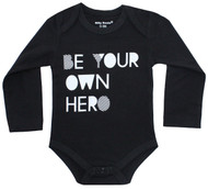 Be Your Own Hero Infant Onesie black and white