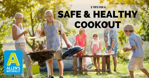 5 Tips for a Safe and Healthy Cookout