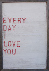 Sugarboo Designs Every Day I Love You Art on Wood