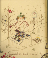 Quilting Snowladies - Snowed in' Lovin It