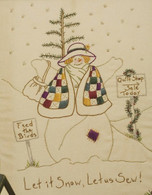 Quilting Snowladies - Let It Snow, Let Us Sew
