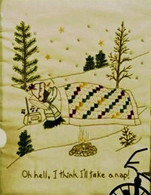 Quilting Snowladies - Oh Hell, I Think I Will Take A Nap