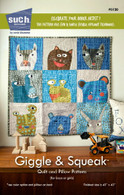 Giggle and Squeak Quilt and Pillow Pattern