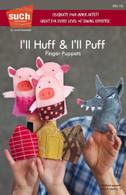 I'll Huff & I'll Puff Puppet Pattern
