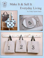 Everyday Living - Make It and Sell It