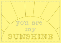 You Are My Sunshine Embroidery Greeting Card 5in x 7in with Envelope