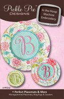 Perfect Placemats and More - In the Hoop Embroidery with CD