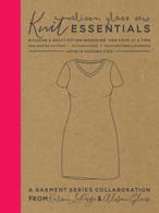 Knit Essentials A Garment Series Collaboration