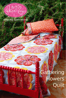 Gathering Flowers Quilt Pattern