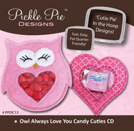 Owl Always Love You Candy Cuties In the Hoop Machine Embroidery Designs with CD