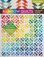 Rainbow Quilts for Scrap Lovers Book