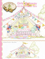 Girls' Getaway #3 Girl's Week Tent Pattern