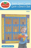 Baby Sand Castle Quilt and Beach Ball