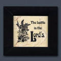 Jerusalem Stone The Battle is the Lord's in wood frame 810