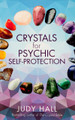 Crystals for Psychic Self-Protection