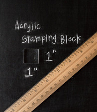 "Acrylic Stamp Block - 1"" x 1"""