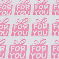 "Sticker - ""For You""  Pink Lettering - Rectangle"