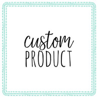 CUSTOM PRODUCT - Small Round
