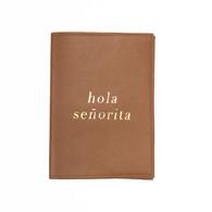 Passport Sleeve - Hola Señorita