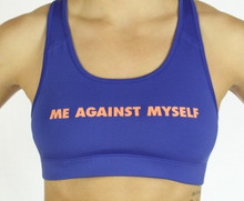 ME AGAINST MYSELF Sports Bra