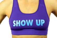 SHOW UP/JOB DONE  Sports Bra