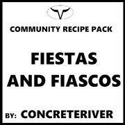 Fiestas And Fiascos By Concrete River (Discounted Full Recipe)