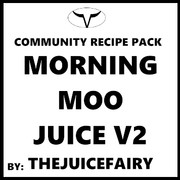 Morning Moo Juice V2 By TheJuiceFairy (Discounted Full Recipe)