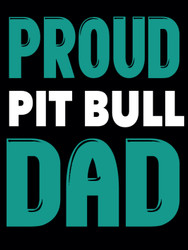 PROUD PIT BULL DAD