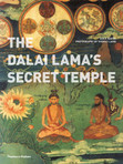 Dalai Lama's Secret Temple