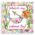 "Mermaid Theme Paper Cocktail Napkins ""Where's My Cabana Boy?"" - 15123"