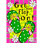 Get Your Flop On Garden Flag 1946FM