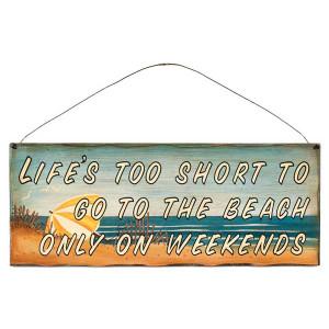 "Beach Theme Wood Sign ""Life's too Short..."" - 31376E"