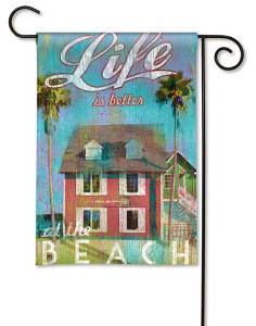 "Beach House Retreat Garden Flag ""Life is Better at the Beach"" 32326D"
