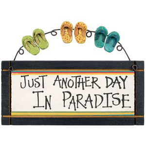 "Flip Flops Small Wood Sign ""Just Another Day in Paradise"" - 33523C"