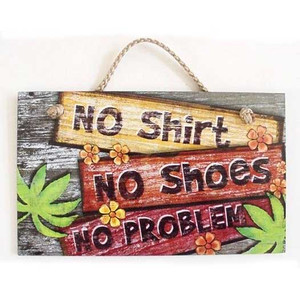"Beach Wood Sign ""No Shirt, No Shoes"" 41-817"