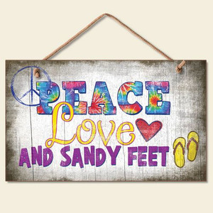 "Beach Sign ""Peace Love and Sandy Feet"" - 41-819"