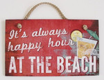 "Beach Wood Sign ""It's Always Happy Hour"" - 41-823"