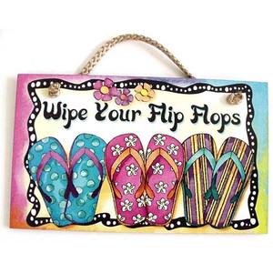 """Flip Flops Wood Sign """"Wipe Your Flip Flops"""" - 41-841"""