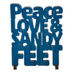 Wood Art Peace Love Sandy Feet Sign 26666