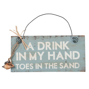 "Drink in Hand Toes in Sand 8"" x 4"" Sign - 21031"