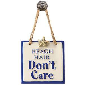 Beach Hair Don't Care Sign