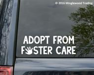 """Adopt From Foster Care vinyl decal sticker 8"""" x 3"""" Children Kids"""