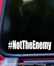"#NotTheEnemy Vinyl Decal Sticker 4.5"" x 1"" NOT THE ENEMY Journalism Press"