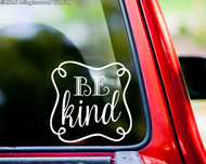 """BE KIND Vinyl Decal Sticker 6"""" x 6"""" Peace Love Think"""