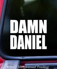 "DAMN DANIEL 5"" x 3"" Vinyl Decal Sticker - Car Window Sticker Meme"