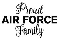 """PROUD AIR FORCE FAMILY 7.5"""" x 5"""" Vinyl Decal Sticker - USAF United States  Military"""