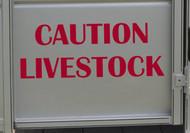 "CAUTION LIVESTOCK 20"" x 7.5"" RED Vinyl Decal Sticker - Cattle Horse Trailer"
